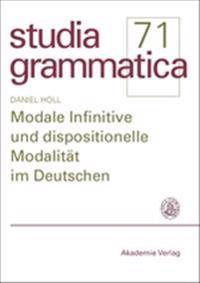 Modale Infinitive Und Dispositionelle Modalität Im Deutschen