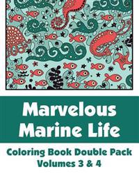 Marvelous Marine Life Coloring Book Double Pack (Volumes 3 & 4)