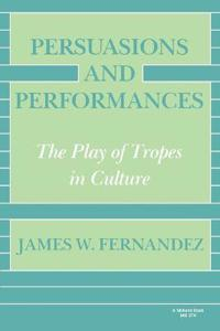 Persuasions and Performances