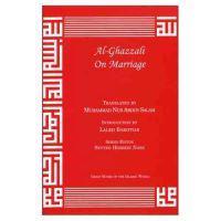 Al-Ghazzali on Marriage