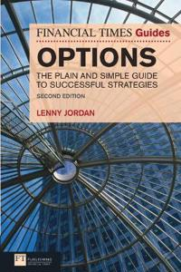 The Financial Times Guide to Options