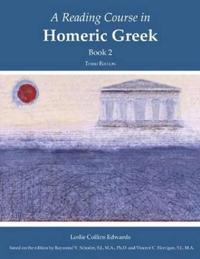 Reading Course in Homeric Greek, Book 2
