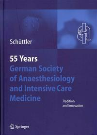 55th Anniversary of the German Society for Anaesthesiology and Intensive Care
