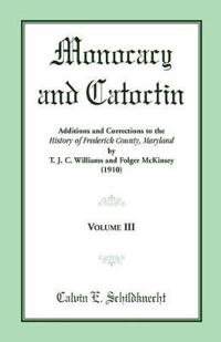 Monocacy and Catoctin, Volume 3