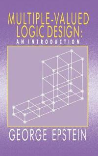 Multiple-Valued Logic Design