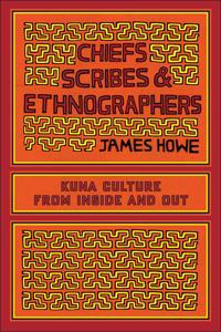 Chiefs, Scribes, and Ethnographers