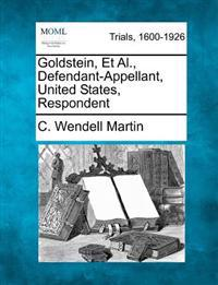 Goldstein, et al., Defendant-Appellant, United States, Respondent