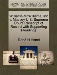 Williams-McWilliams, Inc V. Massey U.S. Supreme Court Transcript of Record with Supporting Pleadings