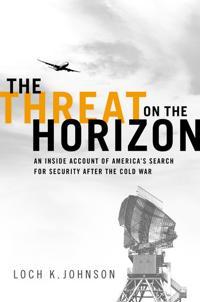 The Threat on the Horizon