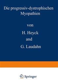 Die Progressiv-Dystrophischen Myopathien