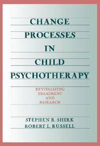 Change Processes in Child Psychotherapy
