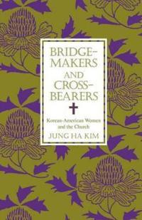 Bridge-Makers and Cross-Bearers