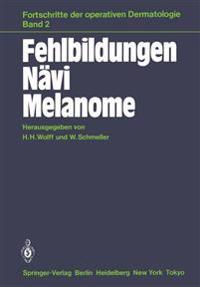 Fehlbildungen Navi Melanome