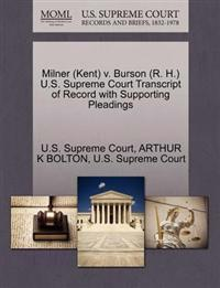 Milner (Kent) V. Burson (R. H.) U.S. Supreme Court Transcript of Record with Supporting Pleadings