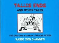 Tallis Ends & Other Tales