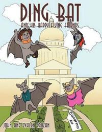 Ding Bat And His Happy Flying Friends