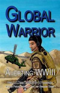 Global Warrior: Averting WWIII