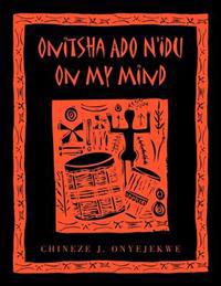 Onitsha ADO N'Idu on My Mind