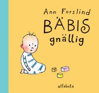 Bäbis gnällig - Ann Forslind pdf epub