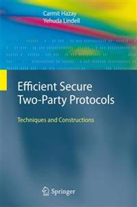 Efficient Secure Two-Party Protocols