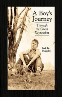 The Boy's Journey Through the Great Depression