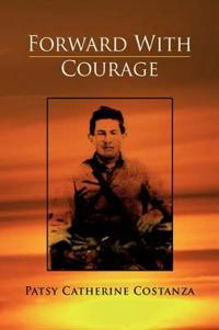 Forward With Courage