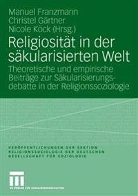 Religiosit t in Der S kularisierten Welt