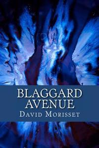 Blaggard Avenue