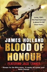 Blood of honour - a jack tanner adventure