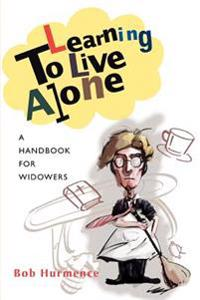 Learning to Live Alone