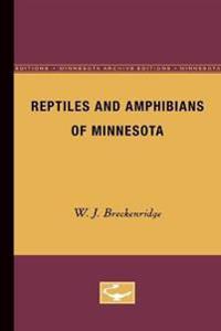 Reptiles and Amphibians of Minnesota