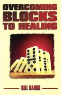 Overcoming Blocks to Healing