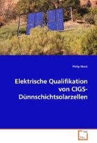 Elektrische Qualifikation von CIGS-Dünnschichtsolarzellen