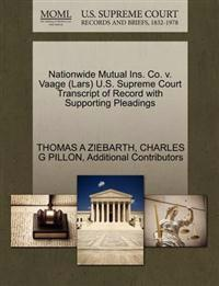 Nationwide Mutual Ins. Co. V. Vaage (Lars) U.S. Supreme Court Transcript of Record with Supporting Pleadings