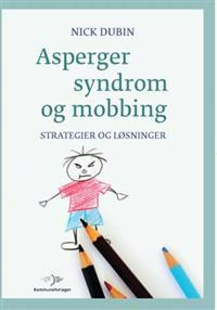Asperger syndrom og mobbing - Nick Dubin | Inprintwriters.org