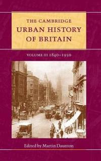 The Cambridge Urban History of Britain 3 Volume Hardback Set