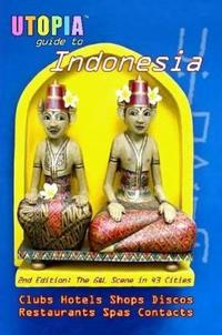 Utopia Guide to Indonesia