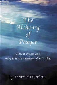 The Alchemy of Prayer