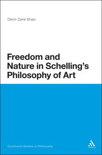 Freedom and Nature in Schelling's Philosophy of Art