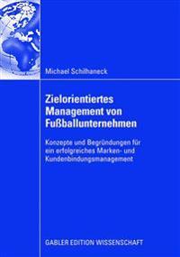Zielorientiertes Management Von Fußballunternehmen
