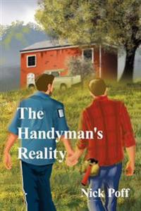 The Handyman's Reality