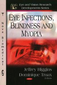 Eye Infections, Blindness and Myopia