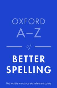 Oxford A-Z of Better Spelling