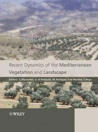 Recent Dynamics of the Mediterranean Vegetation and Landscape
