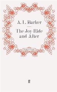 Joy-Ride and After