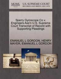 Sperry Gyroscope Co V. Engineers Ass'n U.S. Supreme Court Transcript of Record with Supporting Pleadings