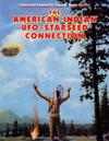 The American Indian - UFO Starseed Connection