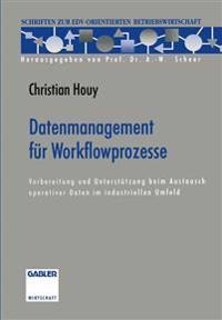 Datenmanagement Für Workflowprozesse