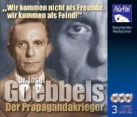 Goebbels - Der Propagandakrieger/3 CDs