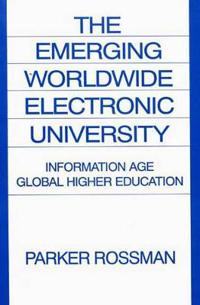 The Emerging Worldwide Electronic University